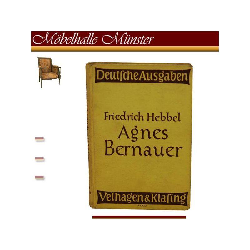 Friedrich Hebbel Agnes Bernauer Ein Trauerspiel in fü