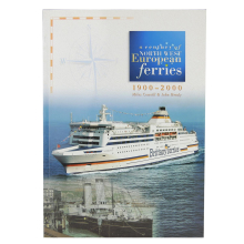 Buch Cowsill Hendy A century of North West European ferries Ferry Publications 1999